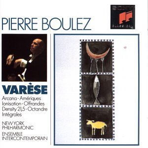 Varese: Arcana; Ameriques; Ionization; Offrandes; Density 21.5; Octandre; Integrales
