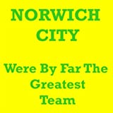 And It's Norwich City