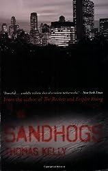 Sandhogs: A Novel