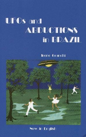 Ufos and Abductions in Brazil