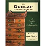 img - for The Dunlap Cabinetmakers, A Tradition in Craftsmanship by Philip Zea (1994-09-01) book / textbook / text book