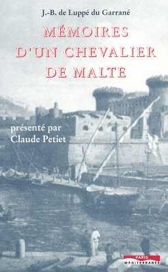 Mémoires d'un chevalier de Malte au XVIIe siècle