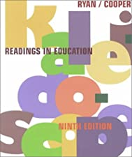 Kaleidoscope Contemporary and Classic Readings in Education by Kevin Ryan