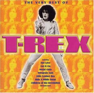 T. Rex - Best of - Zortam Music
