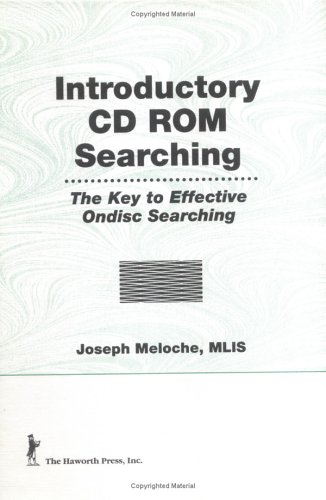 Introductory CD ROM Searching The Key To Effective On Disc Searching