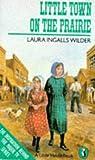 Little Town on the Prairie (Puffin Books)