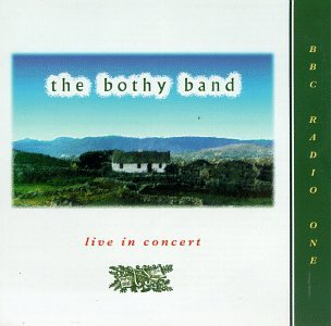 BBC Radio One: The Bothy Band Live In Concert