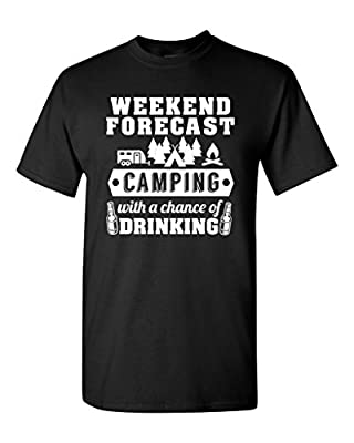 Weekend Forecast Camping With A Chance Of Drinking Funny DT Adult T-Shirt Tee