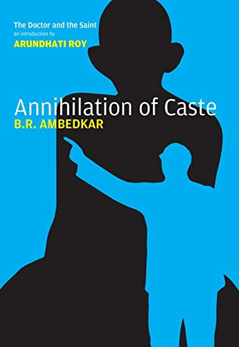 Annihilation of Caste: The Annotated Critical Edition PDF
