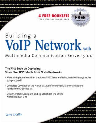 building-a-voip-network-with-nortels-multimedia-communication-server-5100-by-author-larry-chaffin-pu