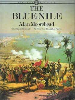 The Blue Nile, Alan Moorehead