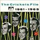 The Crickets File 1961-1965