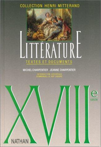 XVIIIe siècle. Littérature textes et documents, le livre de l'élève
