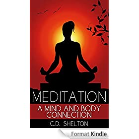 Meditation: A Mind and Body Connection (English Edition)
