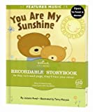 You Are My Sunshine : Hallmark Recordable Book