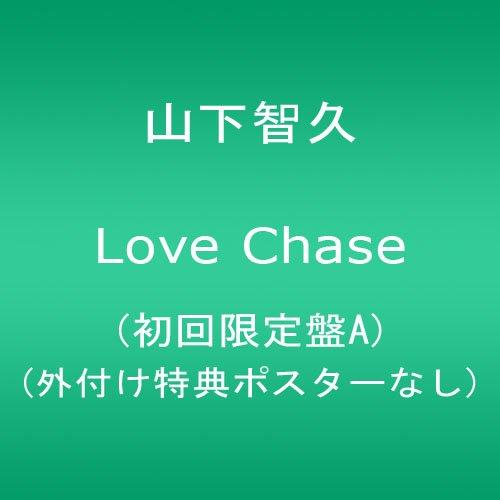 山下智久 LOVE _CHASE