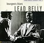 Bourgeois Blues: Lead Belly Legacy, V...