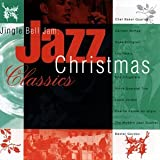 Jingle Bell Jam: Jazz Christmas Classics