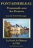 echange, troc Dalemagne Michel - Fontainebleau, Promenade avec les Peintres