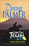 Long Tall Texans: Emmett Regan & Burke (0373484283) by Palmer, Diana