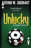 img - for Unlucky: A Poker Novel book / textbook / text book
