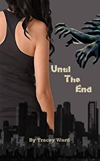 (FREE on 10/10) Until The End by Tracey Ward - http://eBooksHabit.com