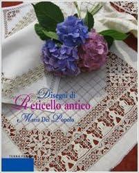 Disegni di reticello antico (Italian) Perfect Paperback – January 1