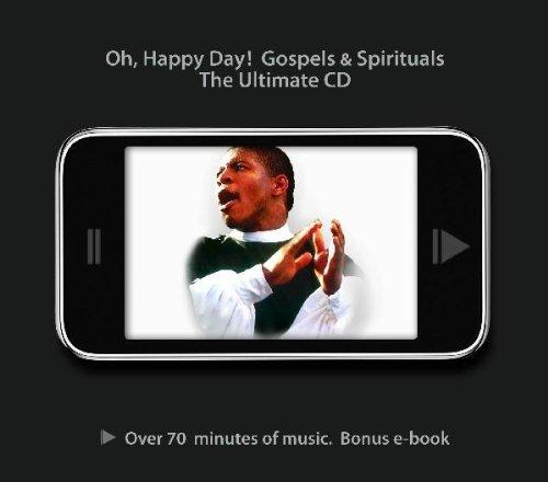 Oh, Happy Day! Gospels & Spirituals