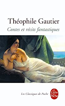 Contes et récits fantastiques par Gautier
