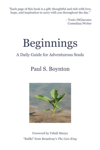 Beginnings - A Daily Guide For Adventurous Souls - 2nd Edition
