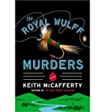 img - for { [ THE ROYAL WULFF MURDERS ] } McCafferty, Keith ( AUTHOR ) Jan-29-2013 Paperback book / textbook / text book