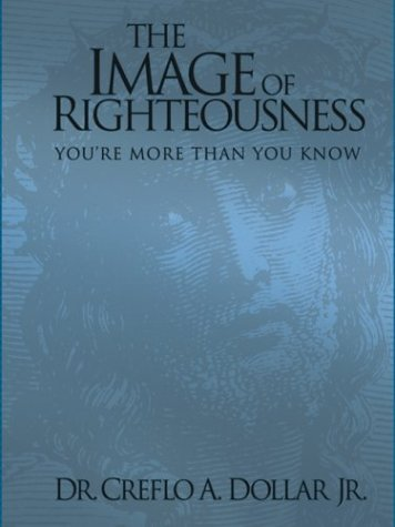 Image for The Image of Righteousness: You're More Than You Know
