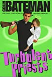 Turbulent Priests (0002254166) by Bateman, Colin