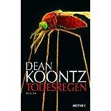 """Todesregen: Romanvon """"Dean Koontz"""""""
