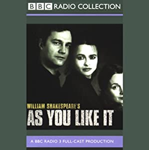 BBC Radio Shakespeare: As You Like It (Dramatized) | [William Shakespeare]