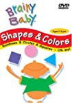 Shapes & Colors - Brainy Baby
