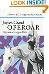 Joyce's Grand Operoar: OPERA IN *FINN...