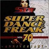 スーパー・ダンス・フリーク(70)~アニヴァーサリー
