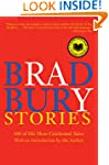 Bradbury Stories: 100 of His Most Cel...