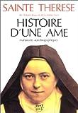 echange, troc Thérèse de Lisieux - Histoire d'une âme : Manuscrits autobiographiques, nouvelle édition