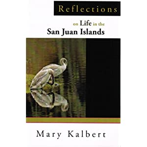 Reflections on Life in the San Juan Islands