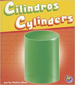 Cilindros/Cylinders (Figuras en 3-D/3-D Shapes) (Multilingual Edition