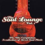 Soul Lounge Volume One: the VI