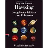 """Der geheime Schl�ssel zum Universum: Die gro�e illustrierte Ausgabevon """"Lucy Hawking"""""""