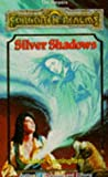 Silver Shadows (Forgotten Realms: Songs and Swords, Book 13) (0786904984) by Cunningham, Elaine