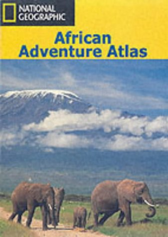 African Adventure Atlas (National Geographic)