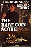The Rare Coin Score (038069901X) by Westlake, Donald E.
