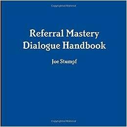 Referral Mastery Dialogue Handbook