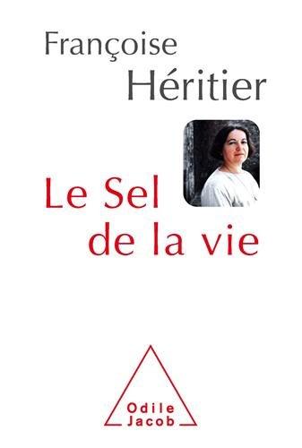 telecharger lettre Le Sel de la vie : Lettre à un ami Télécharger PDF de Françoise  telecharger lettre