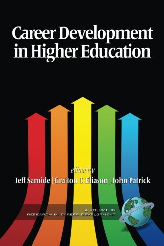 Career Development in Higher Education (Issues in Career Development Book)